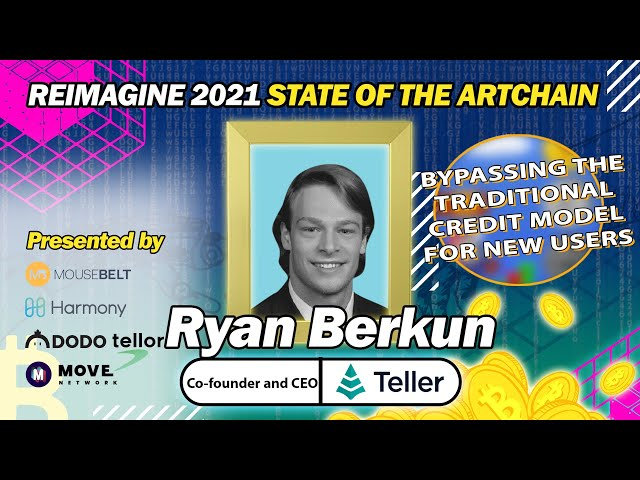 REIMAGINE 2021 - Ryan Berkun - Teller - Founder & CEO