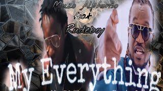 Muzo aka Alphonso feat Rudeboy - My Everything (NEW SONG 2021)