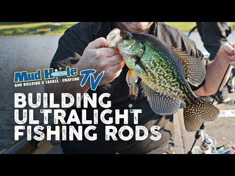 Building Ultralight Trout & Panfish Rod Kits