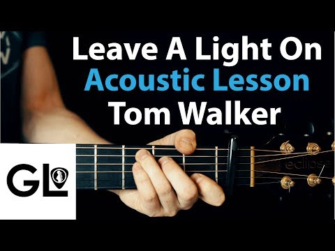 Leave A Light On - Tom Walker - Acoustic Guitar Lesson/Tutorial 🎸How To Play Chords/Riff