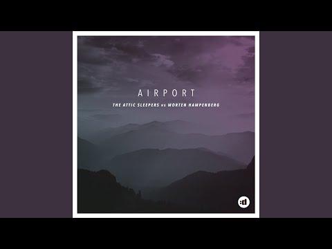 Airport (MH Remix Radio Edit)
