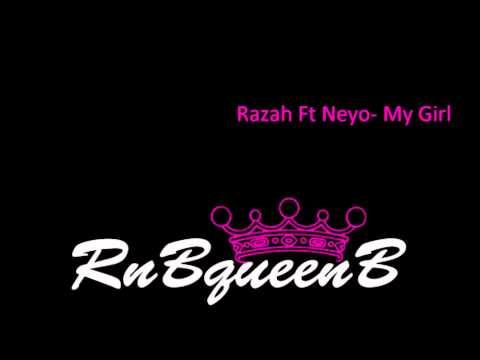 Razah Ft. Ne-Yo - My Girl