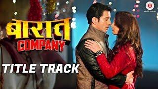 Baaraat Company Title Track | Divya Kumar | Ranveer Kumar, Abhimanue Arun, Jaihi …