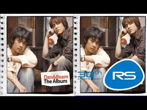 รวมเพลงศิลปินRS Dan & Beam The Album 1 (พ.ศ. 2548 )    Official Music Long Play