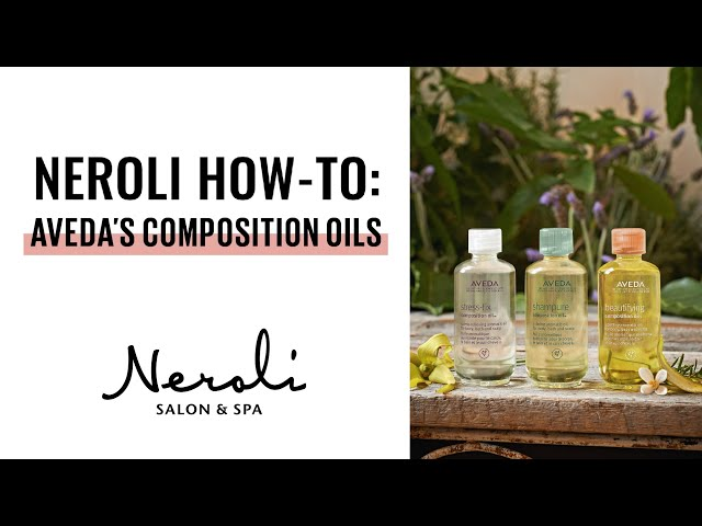 Neroli How-To: Using Aveda's Composition Oil