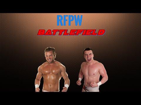 RFPW: Battlefield - Episode 1