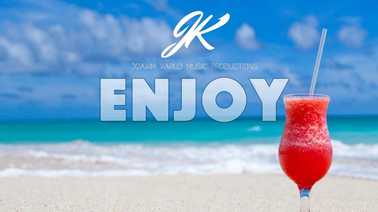 Enjoy by Joakim Karud ...