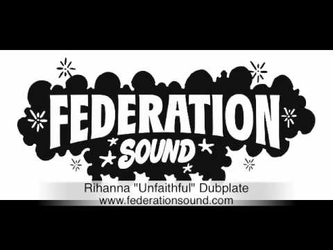 "RIHANNA ""UNFAITHFUL"" DUBPLATE (FEDERATION SOUND)"