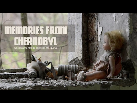 Memories from Chernobyl-Documental completo (по-русски-English subtitles )