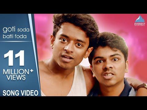 Goti Soda Batli Foda Song - Boyz 2 | Marathi Songs 2018 | Adarsh Shinde, Rohit Raut | Avadhoot Gupte