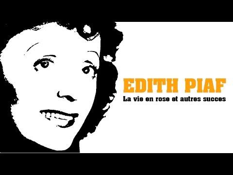 Edith Piaf - La vie en rose et autres succès (Full Album / Album complet)