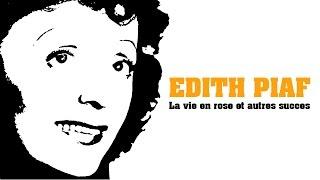 Baixar Edith Piaf - La vie en rose et autres succès (Full Album / Album complet)