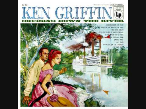 Ken Griffin - Cruising down the river (1956) Full vinyl LP
