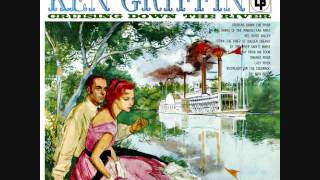 Ken Griffin - Cruising down the river (1956) Full vinyl LP