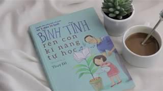 giới thiệu sách Bình tĩnh rèn luyện con kỹ năng tự học !