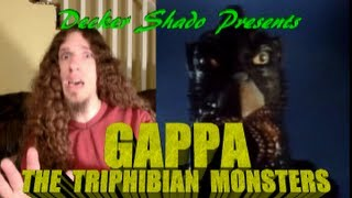 Gappa the Triphibian Monsters Review by Decker Shado