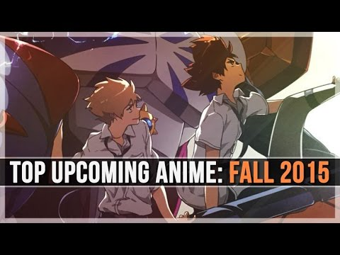 Top 50 Upcoming Anime: Fall 2015 (TV/Movies/Other)