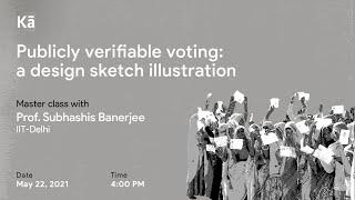 Publicly verifiable voting: a design sketch illustration