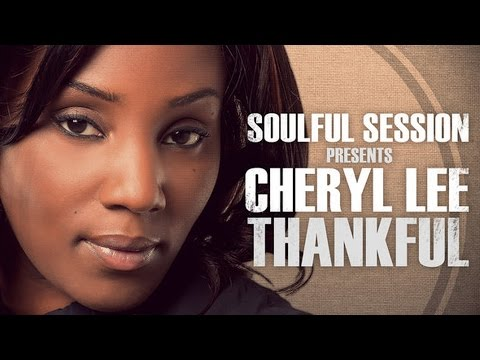 Soulful Session feat. Cheryl Lee - Thankful