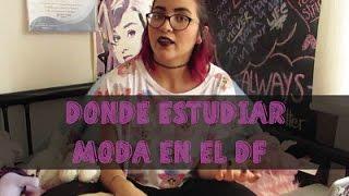 ESTUDIAR DISEÑO DE MODA EN DF ¿DONDE? - FARFELÚ 💼👑👗👙👜💄