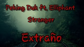 Peking Duk - Stranger ft. Elliphant  SUBTITULADO AL ESPAÑOL (Official Music Video)