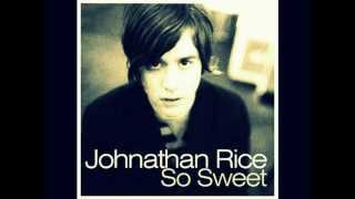 Watch Johnathan Rice So Sweet video