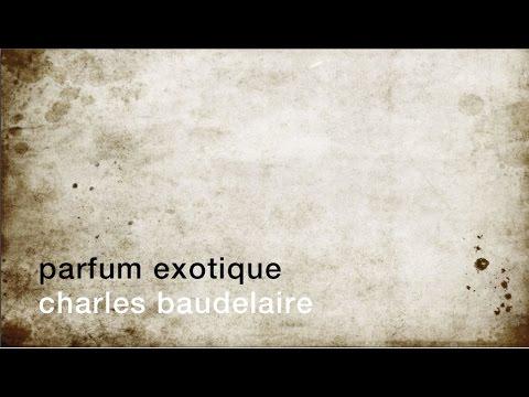 La Minute De Poésie Parfum Exotique Charles Baudelaire