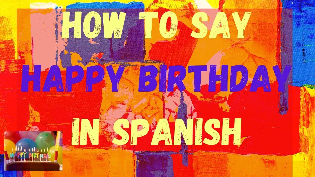 How you say happy birthday in spanish