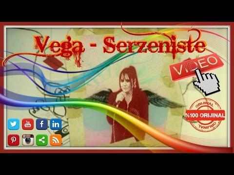 Vega - Serzeniste Video HD