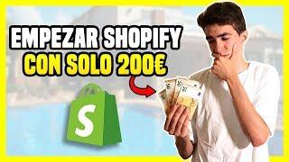 ► Como Empezar Dropshipping CON SOLO 200€ [Sin Invertir Más Dinero] en Shopify