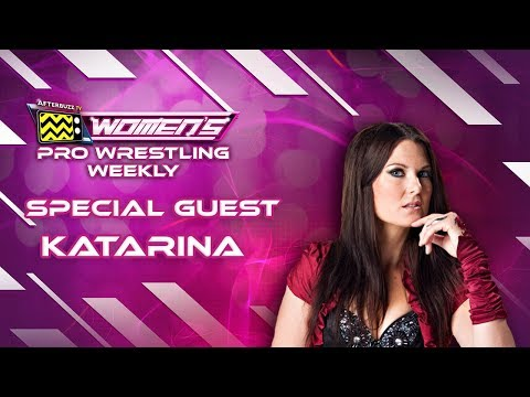Interview with Actress and Wrestler Katarina Waters - Ep. 7 / Women's Pro Wrestling Weekly