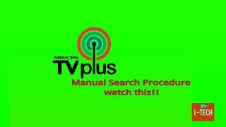 Manual Search on ABS-CBN TVplus Digital TV box