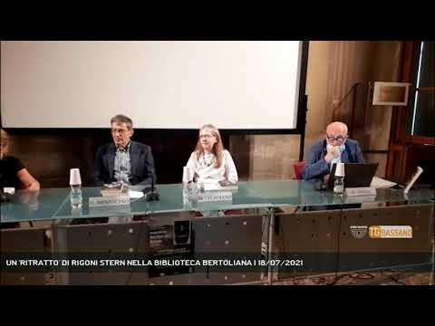 UN 'RITRATTO' DI RIGONI STERN NELLA BIBLIOTECA BERTOLIANA | 18/07/2021