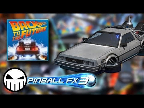 Back to the Future - Pinball FX3 (Steam) - Croooow Plays