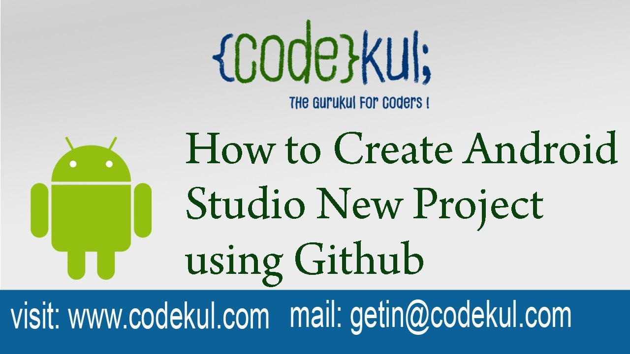 Android Interview Questions Github android tutorial 2019 - how to create android studio new project using  github