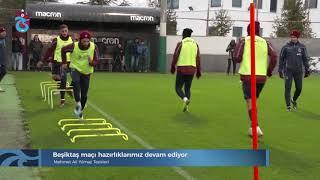 Beşiktaş maçı hazırlıklarımız devam ediyor