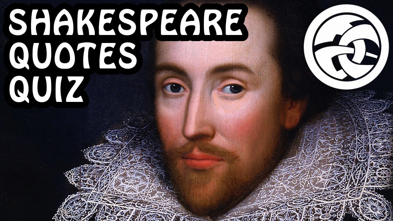 Shakespeare Quotes: SHAKESPEARE QUOTES QUIZ! With LDShadowLady & TheDragonHat