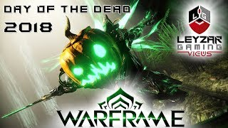 Warframe (Event) - Day of the Dead 2018 (Overview)