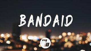 Two Friends - Bandaid (Lyrics)