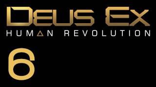 Прохождение Deus Ex: Human Revolution (с живым комментом) Ч. 6