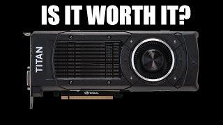Is a GTX Titan X Worth it? GM200 Overview