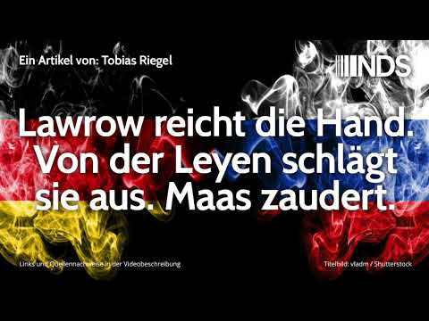 Lawrow reicht die Hand. Von der Leyen schlägt sie aus. Maas zaudert. | Tobias Riegel