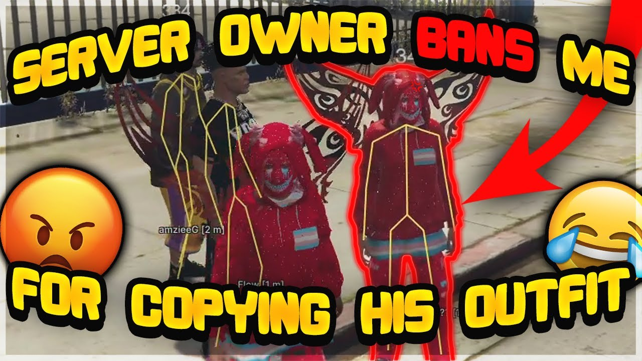 SERVER OWNER BANS ME FOR COPYING HIS OUTFIT AND MODDING (GTA 5 RP)