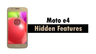 Hidden Features of the Moto e4 You Don't Know About