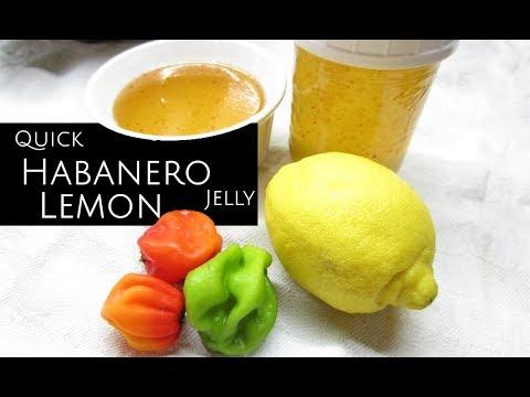 Habanero & Lemon Pepper Jelly in Seconds