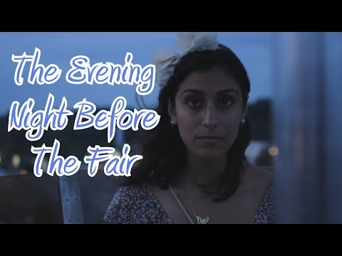 The Evening Night Before The Fair - A 48 Hour Film