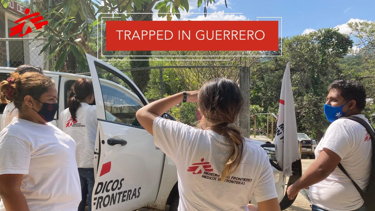 Bringing Care to People Trapped by Violence in Guerrero, Mexico