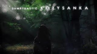 Sumptuastic - Kołysanka [ 2017 ]