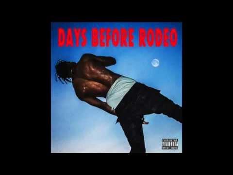 Travi$ Scott - Days Before Rodeo (ALBUM) LINK IN BIO