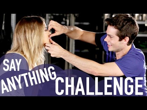 SAY ANYTHING CHALLENGE with Dylan O'Brien & Kaya Scodelario
